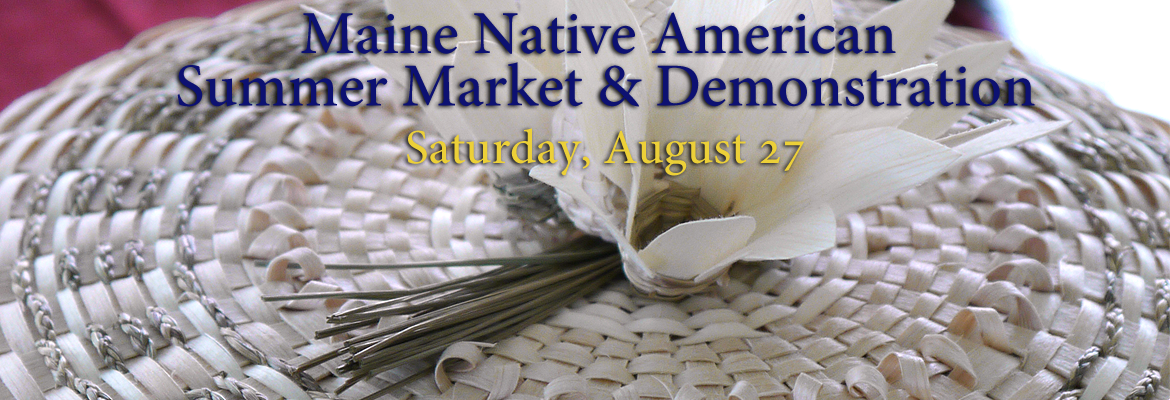 Maine Native American Summer Market