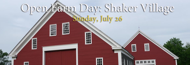Sabbathday Lake Shaker Village -  Open Farm Day