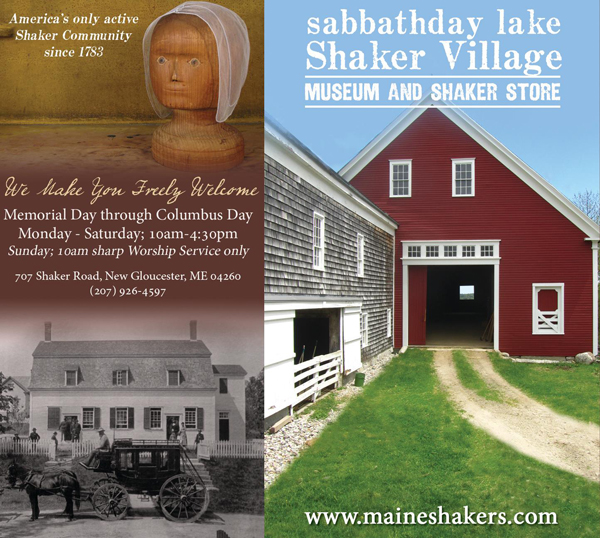 Sabbathday Lake Shaker Village - Museum and Shaker Store. Open Memorial Day through Columbus Day