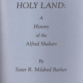 Holy Land: A History of the Alfred Shakers