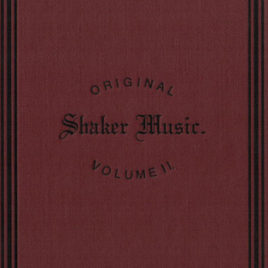 Shaker Hymnal Vol 2