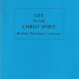 Life in the Christ Spirit