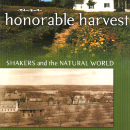 An Honorable Harvest: Shakers and the Natural World