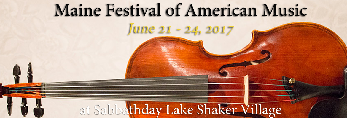Maine Festival of American Music - Concerts at Sabbathday Lake Shaker Village