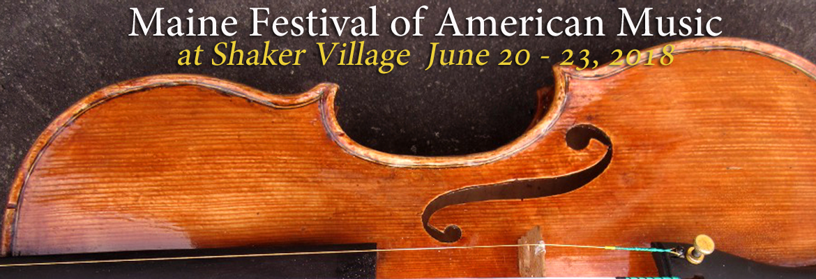 Maine Festival of American Music at Shaker Village 2018