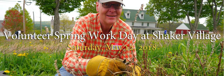 Spring Work Day Volunteer at Shaker Village 2018